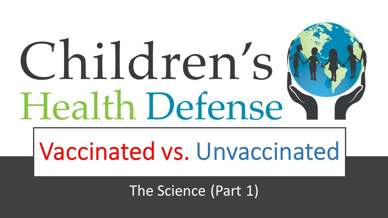 Fully Vaccinated vs. Unvaccinated • Children's Health Defense