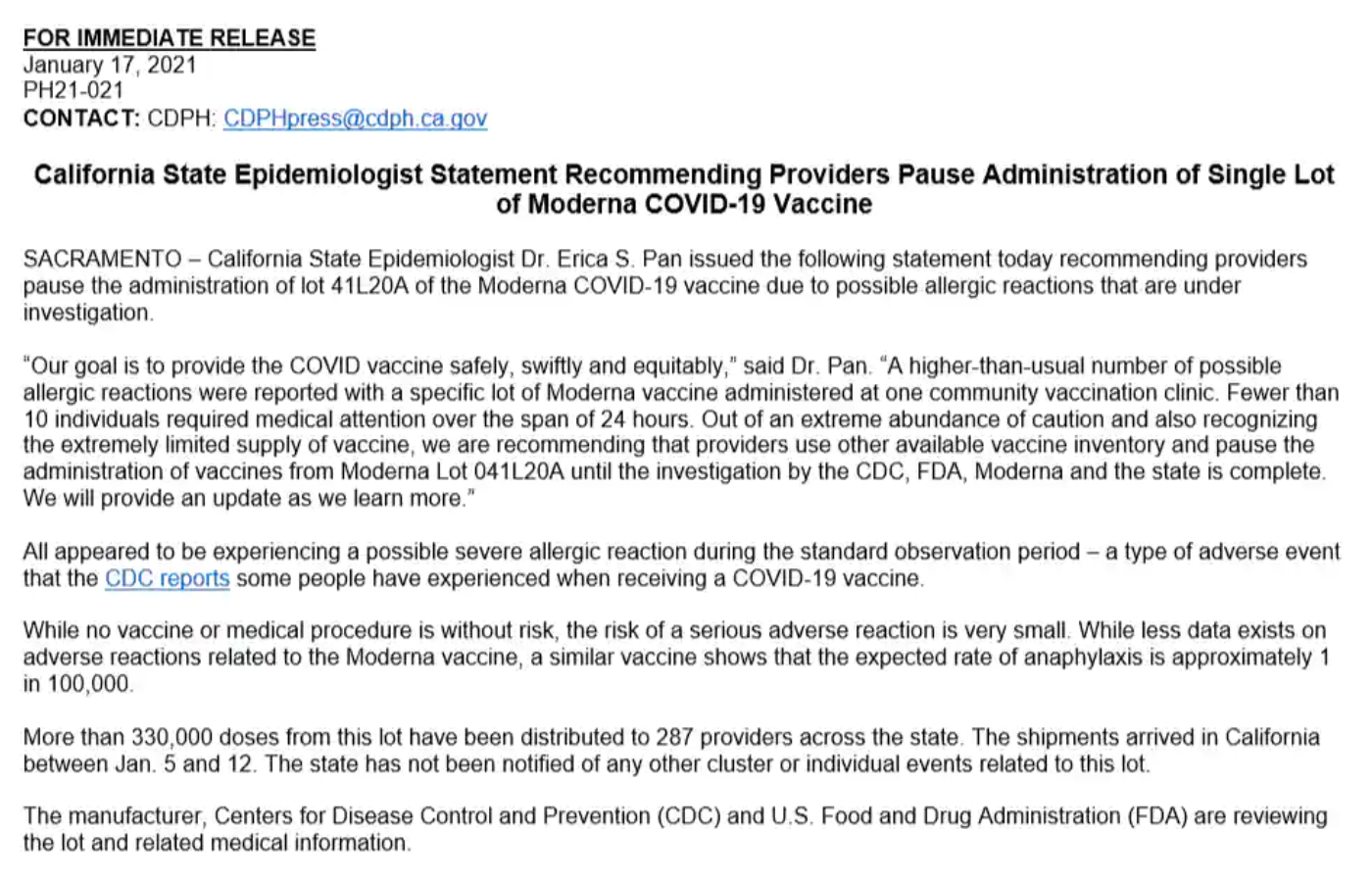 California State's top epidemiologist Dr. Erica S. Pan issued a statement recommending providers pause the administration of lot '041L20A' of the Moderna COVID-19 vaccine due to possible allergic reactions that are under investigation.