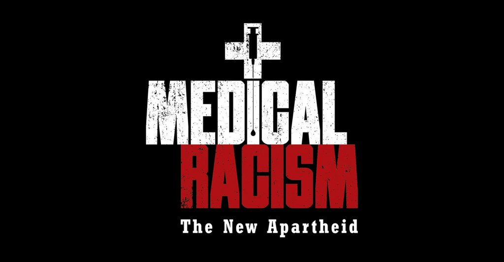 """Upcoming documentary, """"Medical Racism: The New Apartheid."""