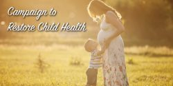 """Child standing with pregnant mother in sunlight. """"Campaign to Restore Child Health"""" title image."""