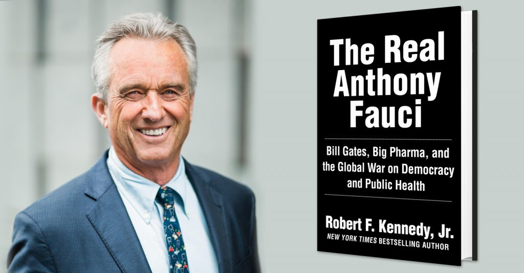 Coming soon: 'The Real Anthony Fauci', by Robert F. Kennedy, Jr.