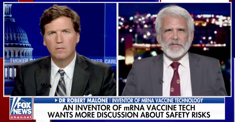 Fox News commentator Tucker Carlson interviewed Dr. Robert Malone.