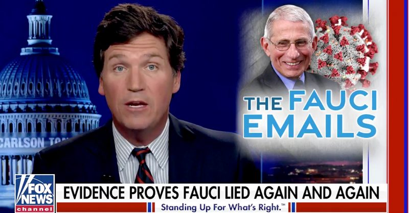 Tucker Carlson said evidence shows Dr. Anthony Fauci has been 'implicated in the very pandemic he had been charged with fighting.'