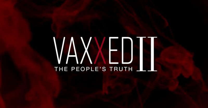 'VAXXED II: The People's Truth' is now available for free online streaming on the CHD website.