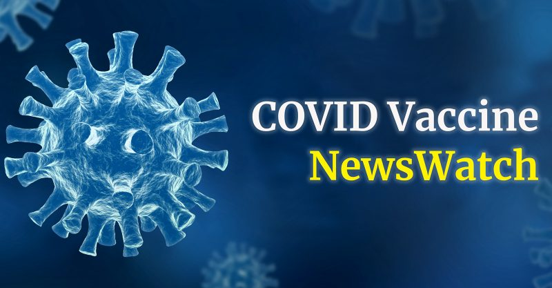 The Defender's COVID NewsWatch brings you the latest headlines on COVID-19 and vaccines.