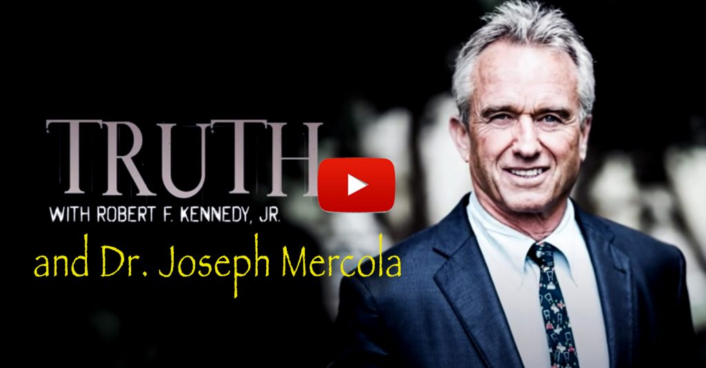 """In the latest episode of """"TRUTH"""" with Robert F. Kennedy, Jr., Kennedy interviews Dr. Joseph Mercola."""