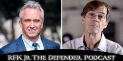 El Dr. Mike Yeadon y RFK Jr. hablan en el podcast RFK Jr The Defender.