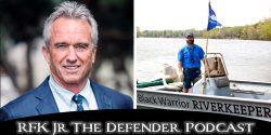 RFK Jr The Defender podcast