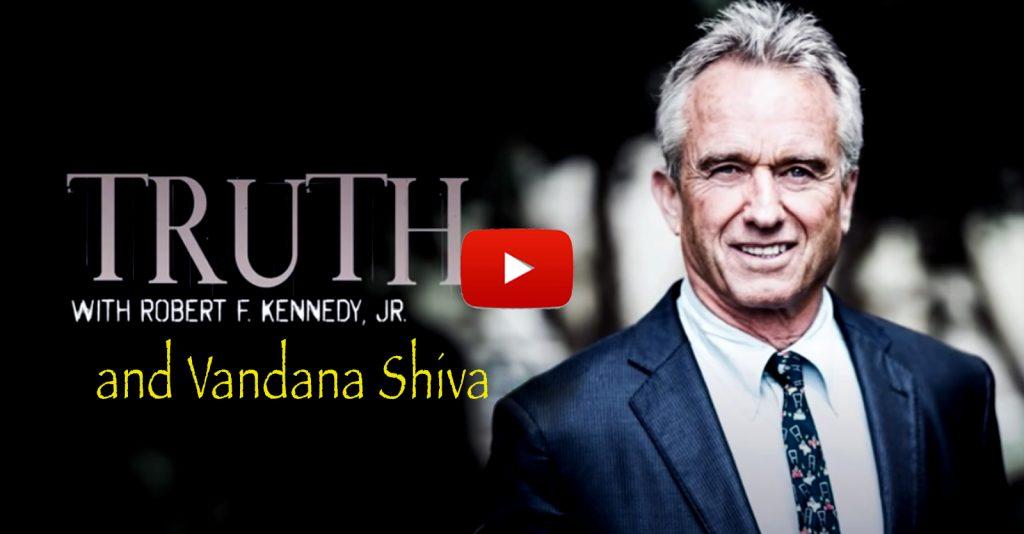An interview with Robert F. Kennedy, Jr. and Vandana Shiva.