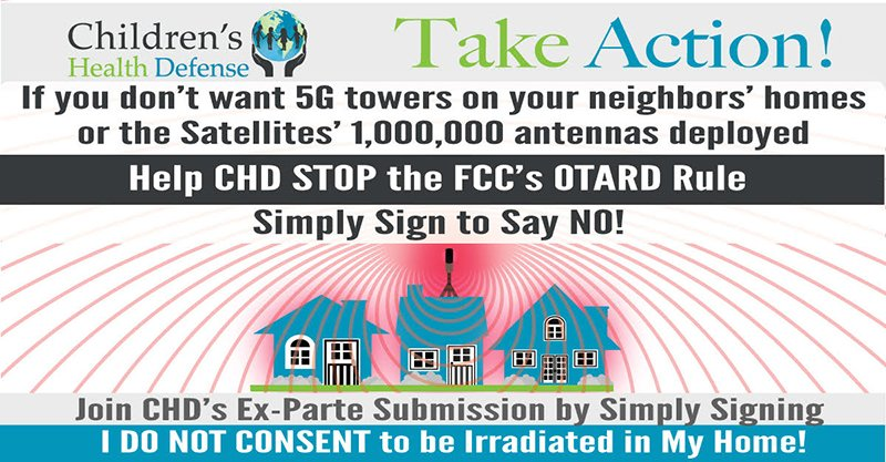 Sign to Join CHD's Submission to Stop FCC Rule Allowing 5G & Satellites Antennas on Homes • Children's Health Defense