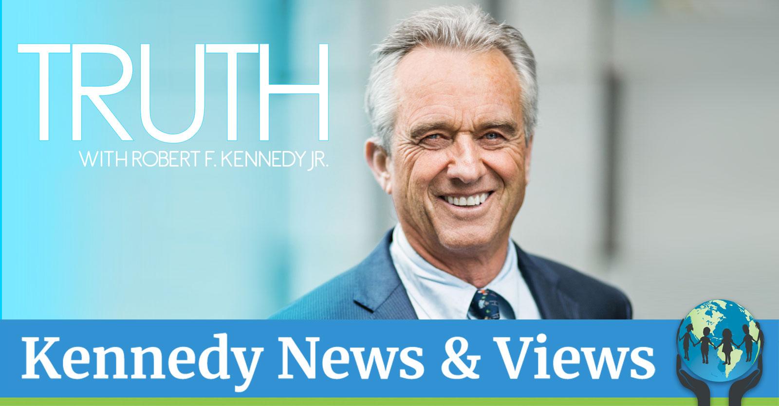 "Truth"" with Robert F. Kennedy, Jr. • Children's Health Defense"